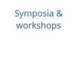 Symposia and workshops